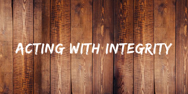 acting with integrity